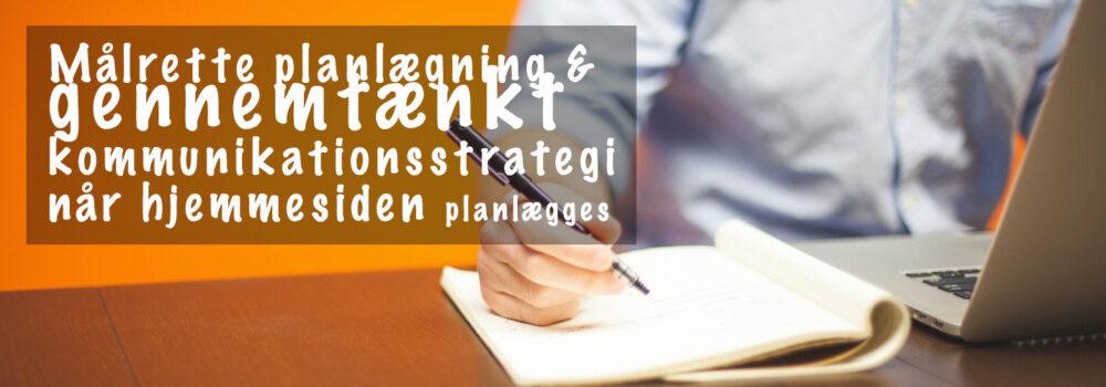 Hvilken strategi skal benyttes når hjemmesiden planlægges?
